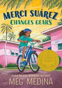 Merci Suarez Changes Gears by Meg Medina (cover) ....girl on bike