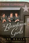 The Beantown Girls by Jane Healey (cover)