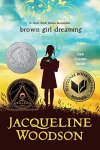 Brown Girl Dreaming by Jacqueline Woodson (cover)