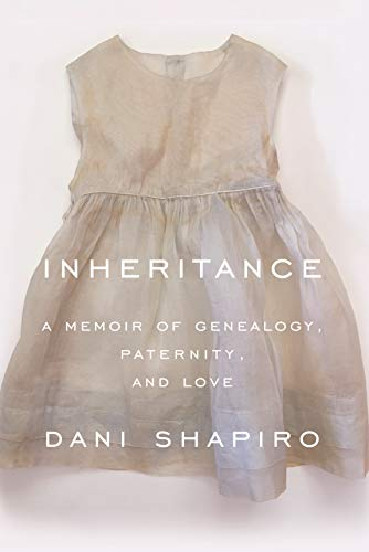 Inheritance by Dani Shapiro (cover) Image: white text over a baby's christening dress