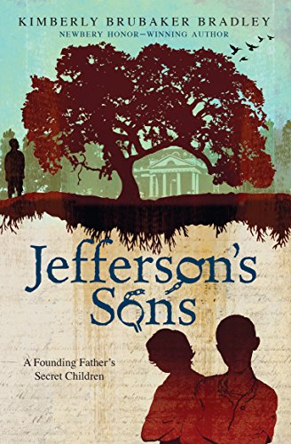 Jefferson's Sons by Kimberly Brubaker Bradley (cover)
