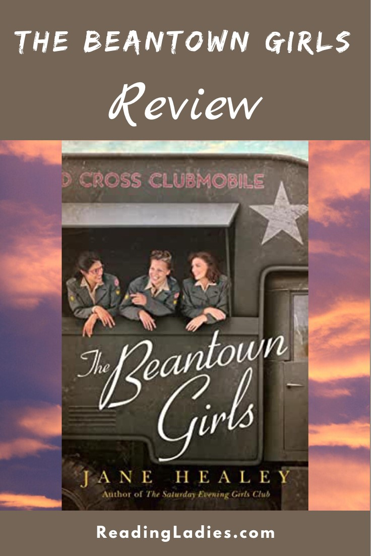 The Beantown Girls by Jane Healey (cover) Image: three young women look out the side serving windows of a WW11 truck