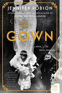 The Gown by Jennifer Robson (cover)