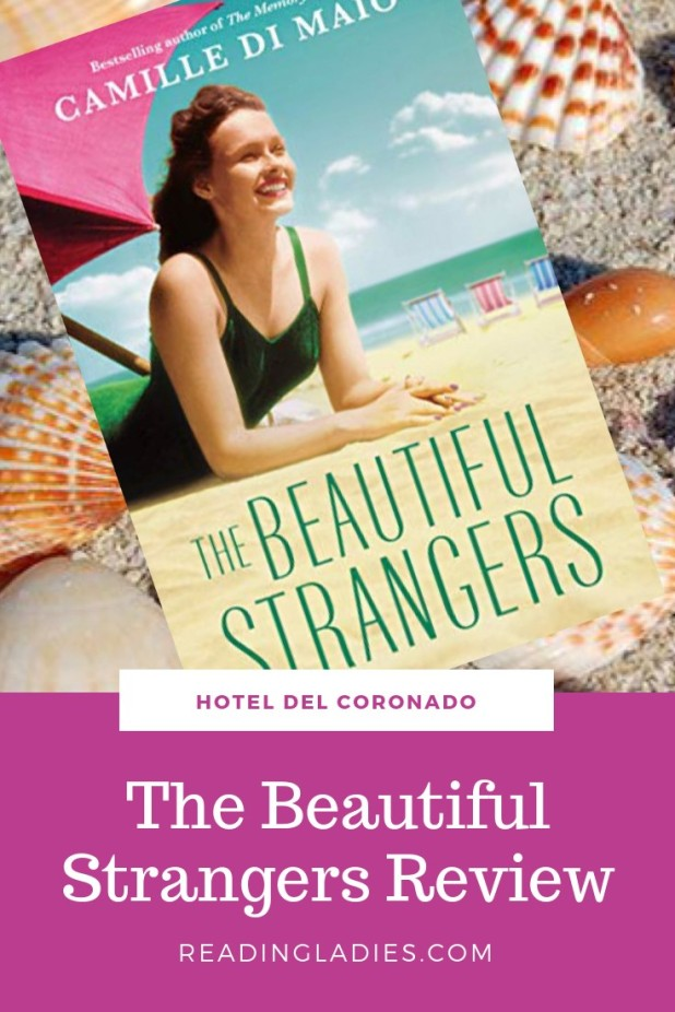 The Beautiful Strangers by Camille Di Maio (cover) Image: a beautiful girl in a green one piece swimming suit lies on the sand under a colorful umbrella
