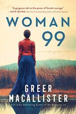 Woman 99 by Greer Macallister (cover) Image: a woman in a long blue skirt and a red blouse stands with her back to the camera looking over a hilly landscape