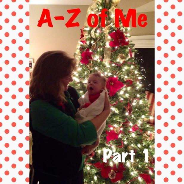 A-Z of Me Part 1