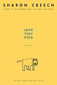Love That Dog by Sharon Creech (cover) Image: a hand drawn dog on a yellow background