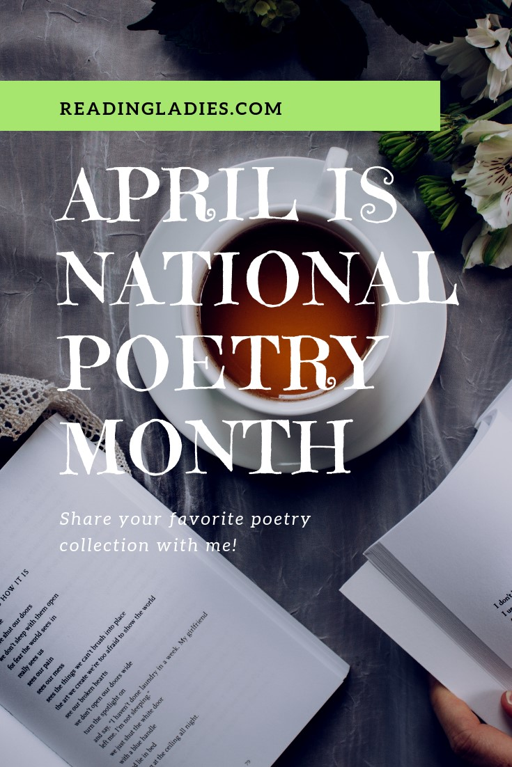 April is National Poetry Month (image: top view of a cup of coffee and an open book of poetry on a wooden table....flowers peeking into the frame)