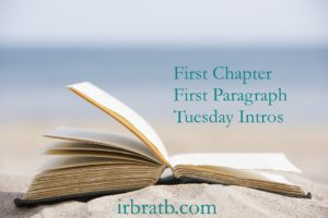 Open book on the sand with a blurred out ocean background: words: First Chapter, First Paragraph, Tuesday Intros