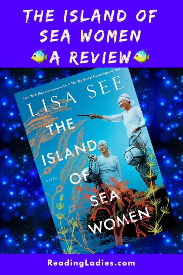 Island of Sea Women by Lisa See (cover) Image: two South Korean women stand next to the sea dressed for collecting and diving