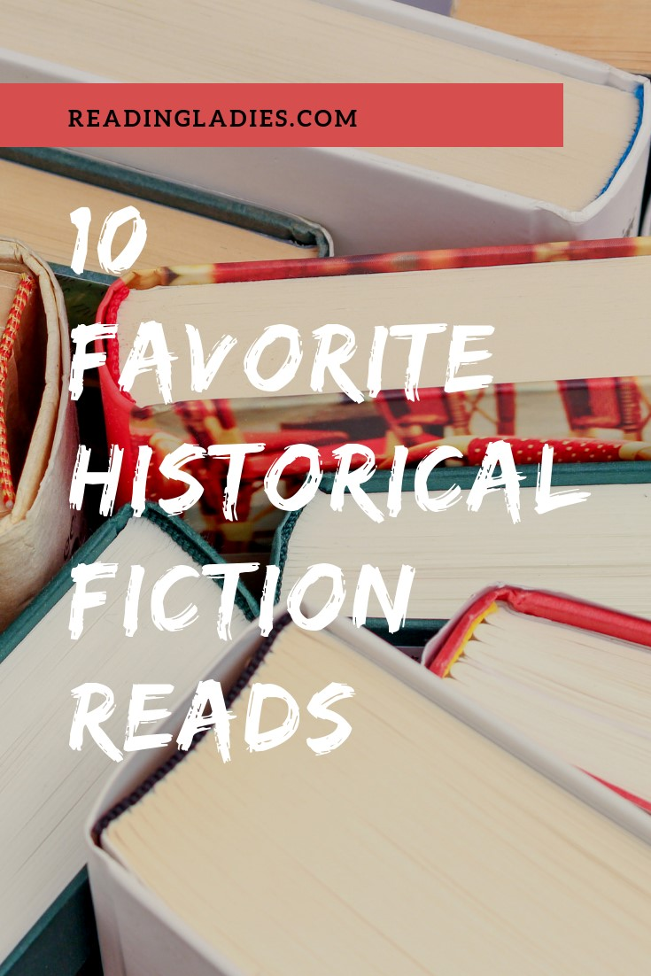 10 favorite historical fiction reads