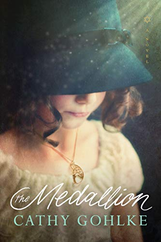 The Medallion by Cathy Gohlke (cover)