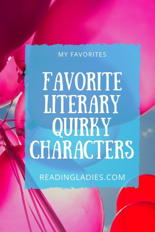 Favorite Quirky Literary Characters
