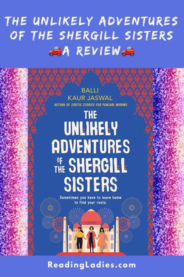 Unlikely Adventures of Shergill Sisters Review
