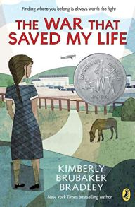 The War That Saved My Life by Kimberly rubaker Bradley (cover) Image: a young firl stands on a road overlooking a pasture with a horse and an airport in the background