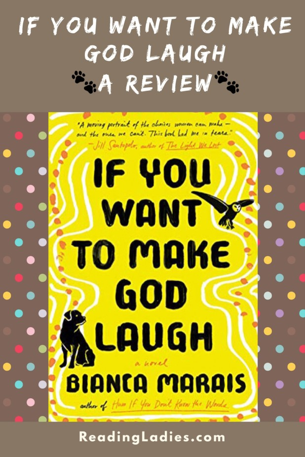 If You Want to Make God Laugh Review