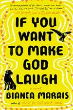 If You Want to Make God Laugh by Bianca Marais (cover)