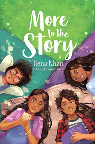 More to the Story by Hena Khan (cover) four girls lying on their backs forming a circle on the floor with their heads nearly touching