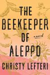 The Beekeeper of Aleppo by Christy Lefteri (cover)