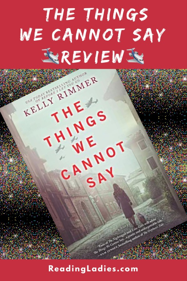 The Things We Cannot Say review
