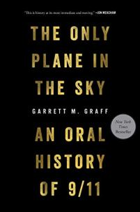 The Only Plane in the Sky: An Oral History of 9/11 by Garrett M. Graff (cover)
