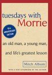 Tuesdays With Morrie by Mitch Albom (cover)