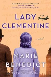 Lady Clementine by Marie Benedict (cover) A woman and man stand with their backs to the camera overlooking Big Ben