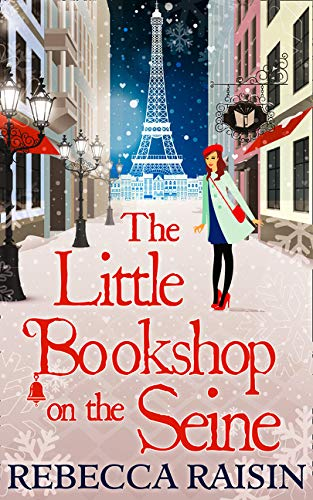 the Little Bookshop on the Seine by Rebecca Raisin (cover) Image: a young woman stands on a Paris street