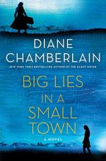 Big Lies in a Small Town by Diane Chamberlain (cover)