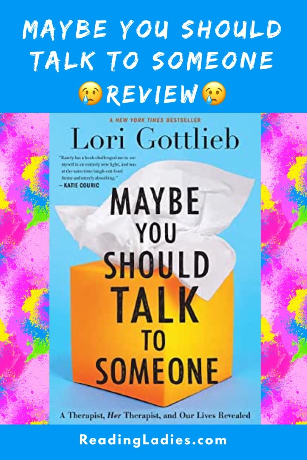 Maybe You Should Talk to Someone review
