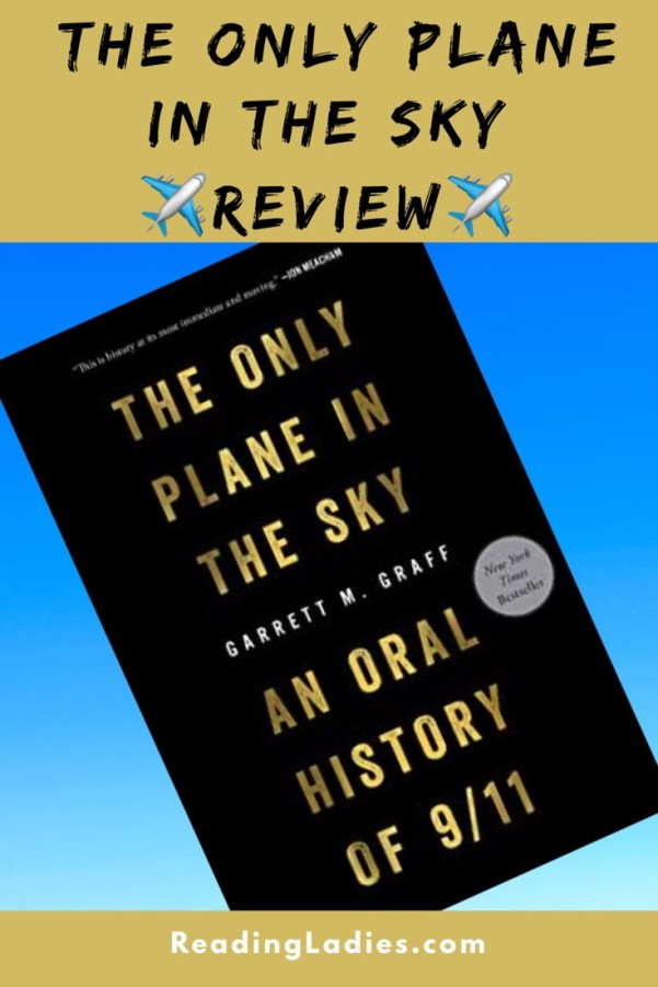 The Only Plane in the Sky by Garret M. Graff