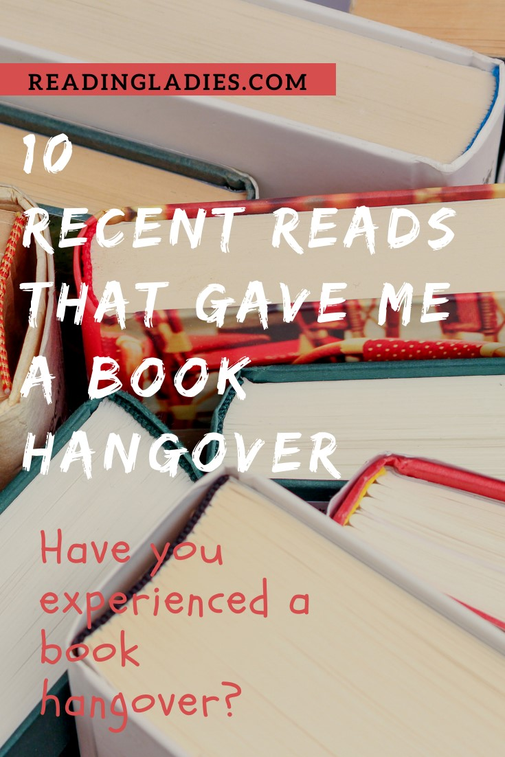 10 Recent Reads That Gave Me a Book Hang Over