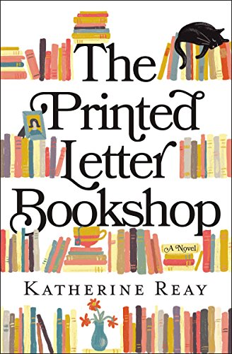 The Printed Letter Bookshop by Katherine Reay (cover)