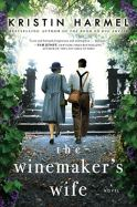 The Winemaker's Wife by Kristin Harmel (cover)