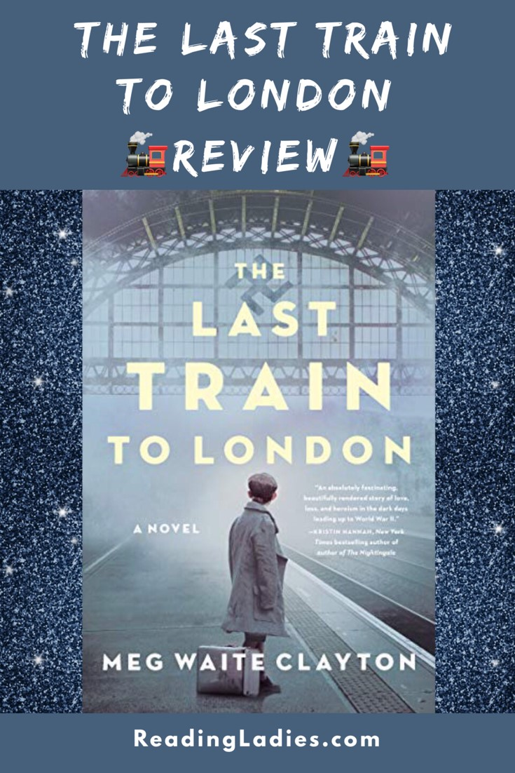 The Last Train to London by Meg Waite Clayton (cover)
