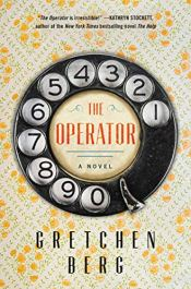 The Operator by Gretchen Berg (cover) Image: an old fashioned rotary dial