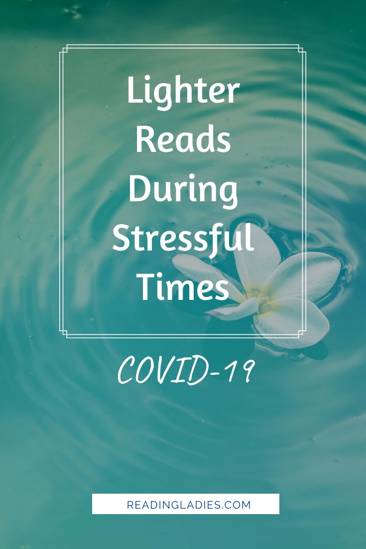 Lighter Reads During Stressful Times COVID-19 (image: a while flower petal floating on water)
