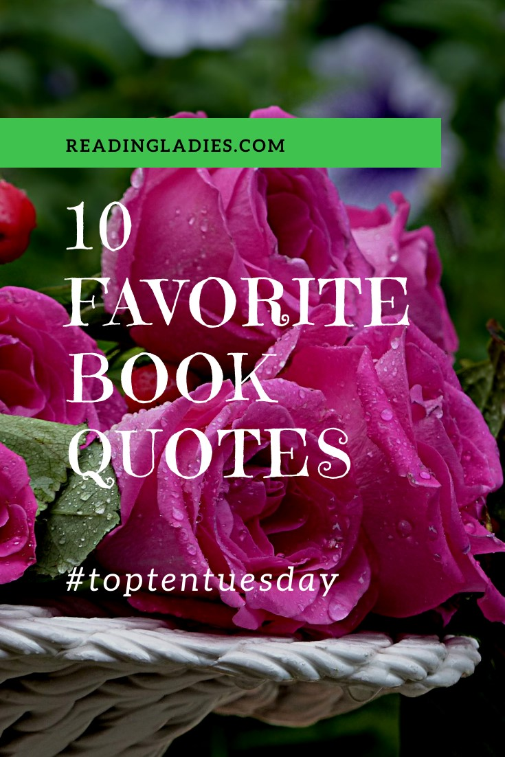 10 Favorite Book Quotes text over a background of pink roses