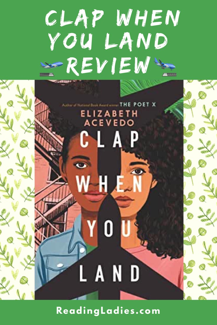 Clap When You Land by Elizabeth Acevedo (cover) Image: split image of two young Hispanic girl