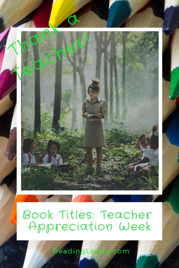 Book Titles: Teacher Appreciation Week: Image: a teacher teaching a group of students as they siit on the jungle floor