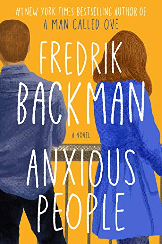 Anxious People by Fredrik Backman (cover) Image: a man and woman stand against a railing with backs to the camera