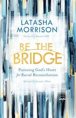 Be the Bridge by Latasha Morrison (cover)