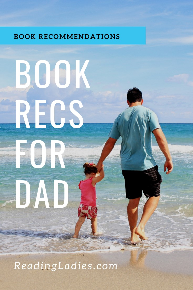 Text: Book Recs For Dad; Image: a father walks in the surf with a young child (backs to camera)