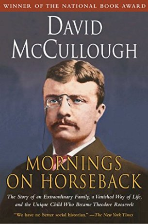 Mornings on Horseback by David McCullough (cover)