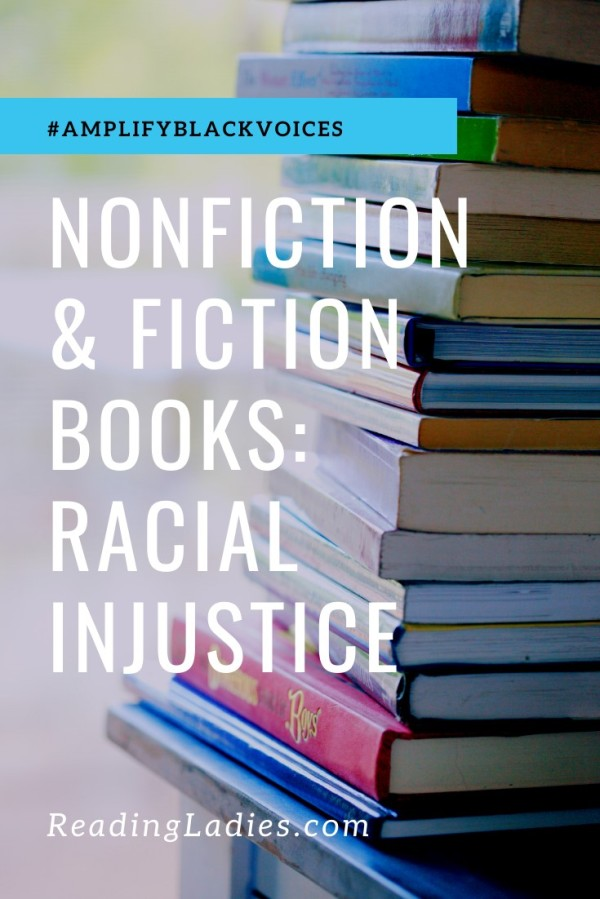 Nonfiction & Fiction Books: Racial Injustice (Image: white text over a background of books stacked tall on a blue wooden table)