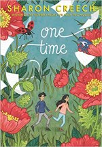 One Time by Sharon Creech (cover) Image: a young girl and boy run through a field, flower border