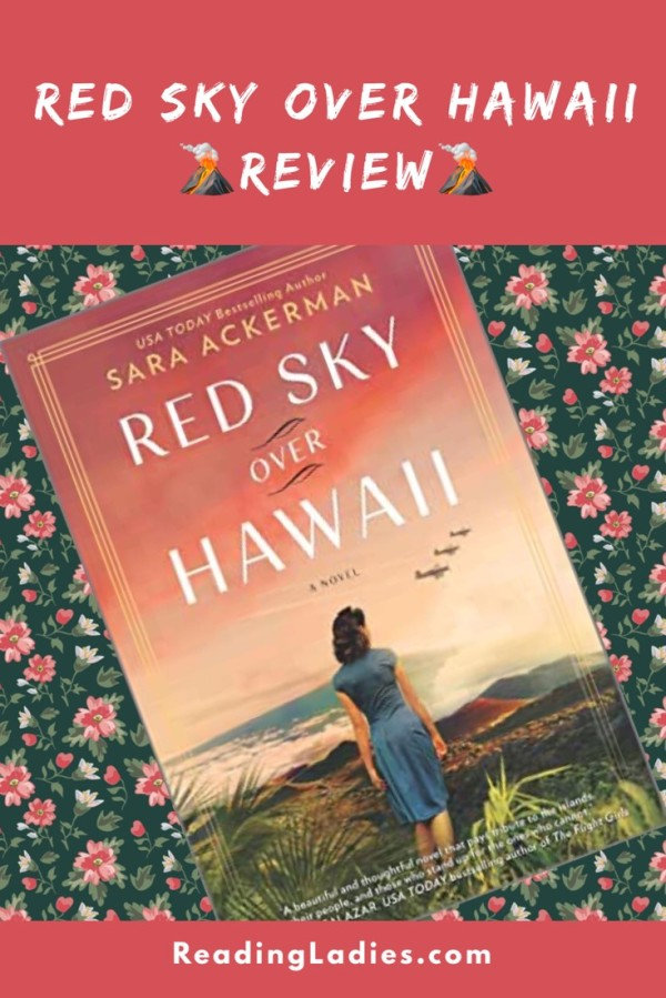 Red Sky Over Hawaii by Sara Ackerman (cover) Image: a young woman in a blue dress stands with her back to the camera overlooking a Volcano landscape....four planes in the sky