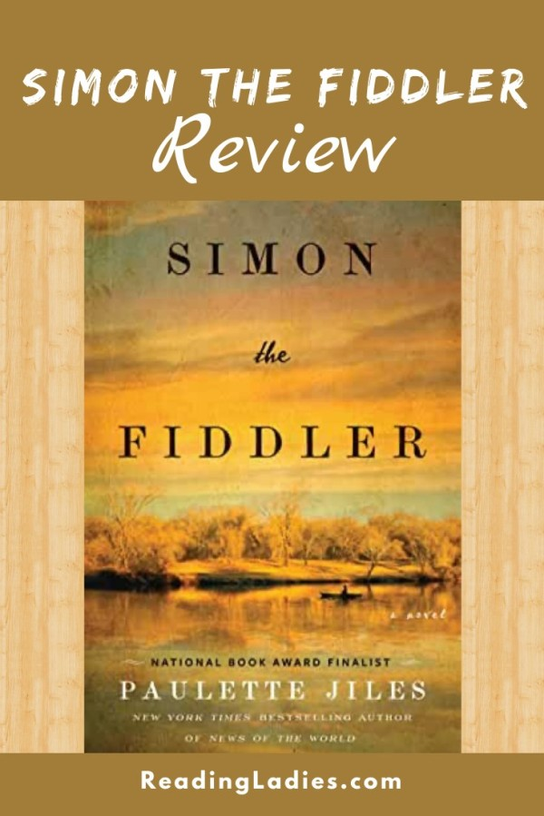 Simon the Fiddler by Paulette Jiles (cover) Image: a gold toned western landscape including a river