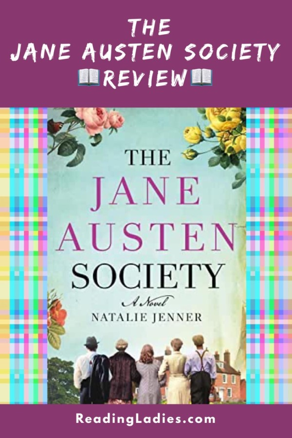 The Jane Austen Society by Natalie Janner (cover) Image: a grooup of five people (backs to camera) walk arm in arm; flowers edge the border