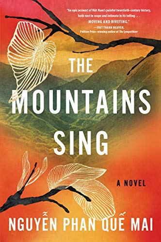The Mountains Sing by Nguyen Phan Que Mai (cover) Image: white text over a mountaineous background